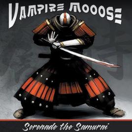 Vampire Mooose – Serenade the Samurai CD