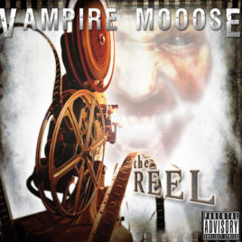 Vampire Mooose – The Reel CD