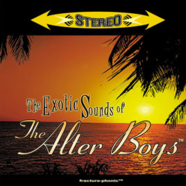 Alter Boys – The Exotic Sounds of The Alter Boys CD