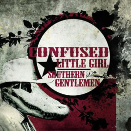 Confused Little Girl – Southern Gentlemen
