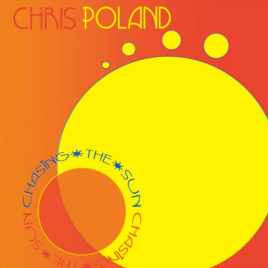 Chris Poland – Chasing the Sun CD
