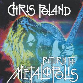 Chris Poland – Return to Metalopolis CD