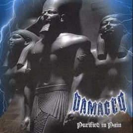 Damaged – Purifed in Pain CD