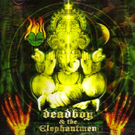 Deadboy and the Elephantmen – If This is Hell Then I'm Lucky CD