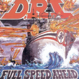 DRI – Full Speed Ahead CD