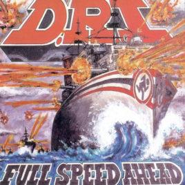 DRI – Full Speed Ahead CD