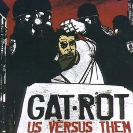 Gat-Rot – Us Versus Them CD