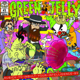 Green Jellÿ – Musick to Insult Your Intelligence By CD