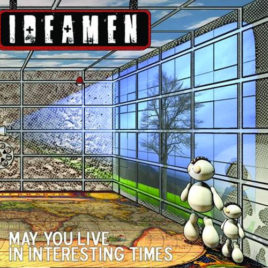 Ideamen – May You Live in Interesting Times CD