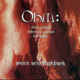 Ohm – Amino Acid Flashback CD