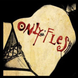 Only Flesh – From The Gutter to The Grave CD/DVD