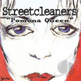 Streetcleaners – Pomona Queen CD