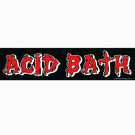 ACID BATH Strip Sticker