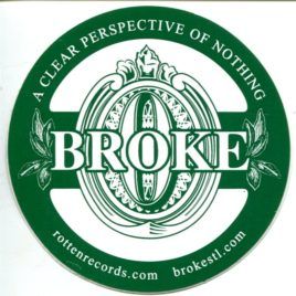 BROKE Promo Vinyl Sticker