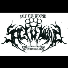 SALT THE WOUND Promo Sticker
