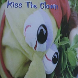Kiss The Clown (Digital Download-Full Album)