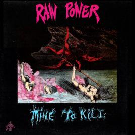 Raw Power – Mine To Kill (Digital Download-Full Album)