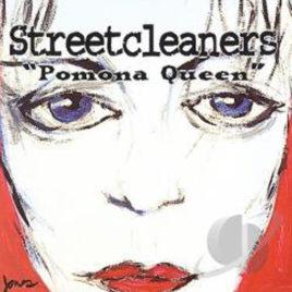 Streetcleaners – Pomona Queen (Digital Download-Full Album)
