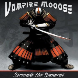 Vampire Mooose – Serenade The Samurai (Digital Download) (Single)