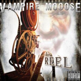 Vampire Mooose – The Reel (Digital Download-Full Album)