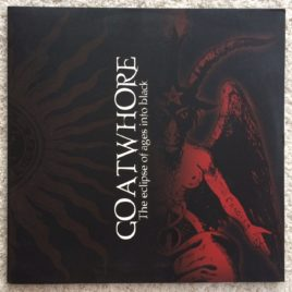 Goatwhore – The Eclipse of Ages Into Black LP – Red Color Vinyl