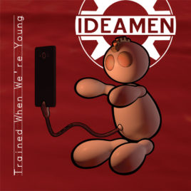 Ideamen – Trained When We're Young CD