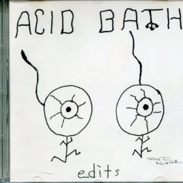 Acid Bath – When The Kite String Pops – RADIO EDITS PROMO CD RARE