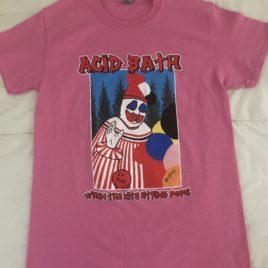 Acid Bath – When The Kite String Pops T-shirt – Azalea Prototype